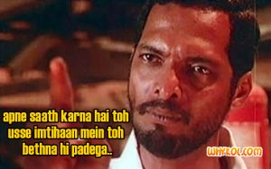 Famous Hindi Movie dialogues | Nana Patekar