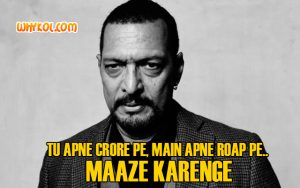 Best Of Nana Patekar dialogues