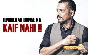 Top Dialogues Of Nana Patekar