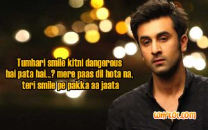 Ranbir Kapoor dialogues From the Bollywood Movie Yhjd