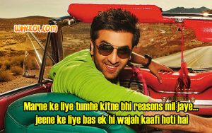 Ranbir Kapoor dialogues from the movie Anjaana Anjaani