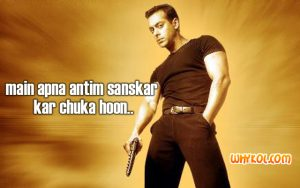 Salman Khan Punch dialogues from Garv
