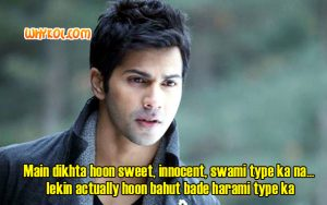 Varun Dhawan dialogues from the movie Main Tera Hero