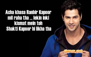 Famous dialogues of Varun Dhawan | Main Tera Hero