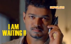 I Am Waiting | Vijay punch dialogue in Thuppakki