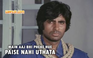 Amitabh Bachchan dialogue from Deewaar