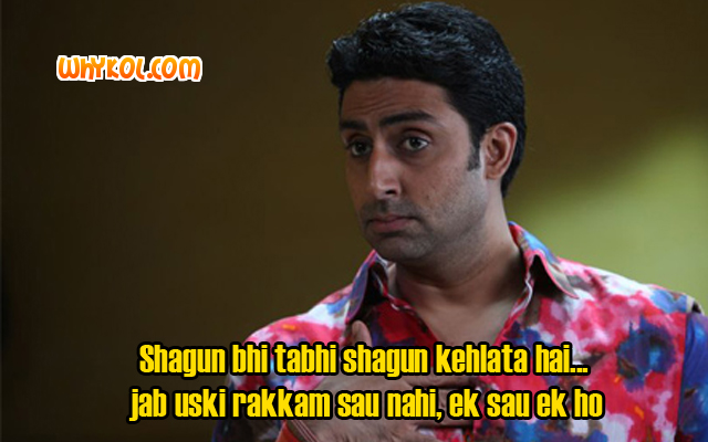 Abhishek Bachchan comedy dialogue from Bol Bachchan