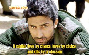 Abhishek Bachchan dialogues from the Movie Kargil