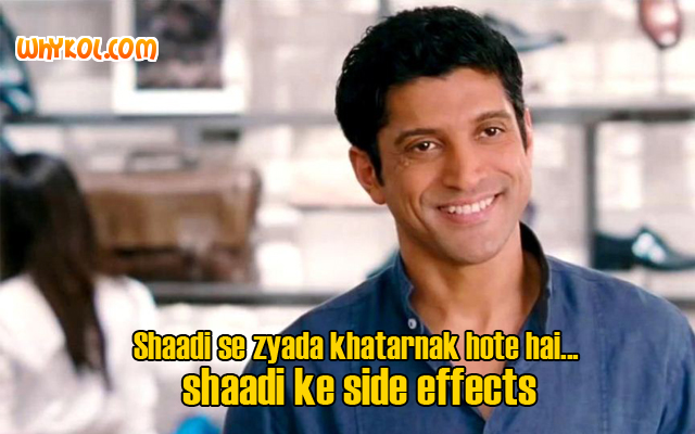 Farhan Akhtar dialogues from Shaadi Ke Side Effects