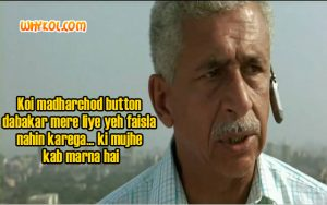 Naseeruddin Shah dialogues from the Movie A Wednesday