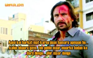 Saif Ali Khan dialogues from the movie Bullet Raja