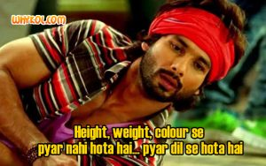 Hindi Romantic Movie dialogues | Shahid Kapoor
