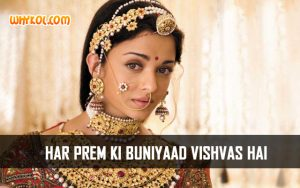 """Har prem ki buniyaad vishvas hai"" 