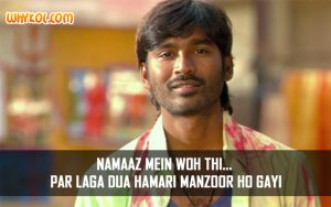 Dhanush Dialogues from the Movie Raanjhana