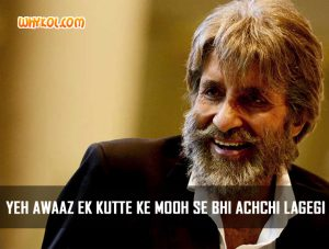 Amitabh Bachchan dialogues from Shamitabh