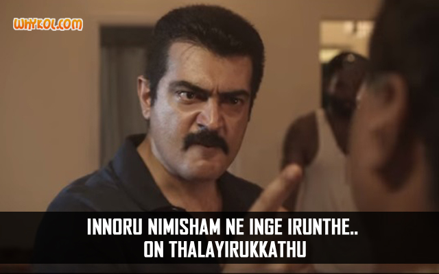 Dialogues from the Movie Yennai Arindhaal | Thala Ajith