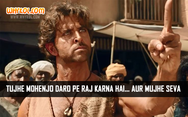 Famous Dialogues from Latest Bollywood Film Mohenjo Daro