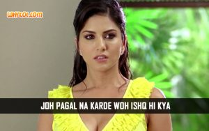 Sunny Leone Love Quotes From Jism 2