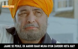 Rishi Kapoor Dialogues From The Movie Love Aaj Kal