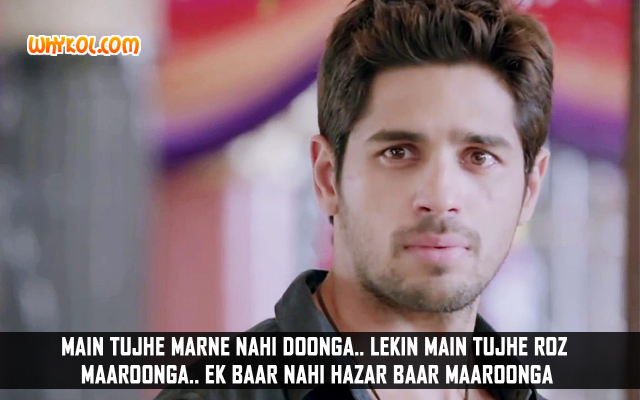 Sidharth Malhotra Dialogues From Ek Villain