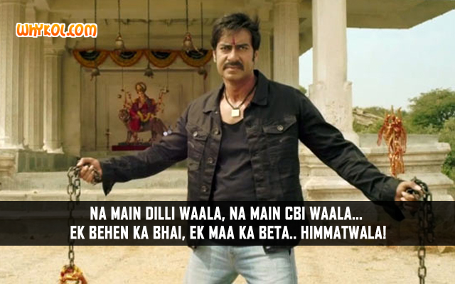 Ajay Devgan Dialogues From The Movie Himmatwala