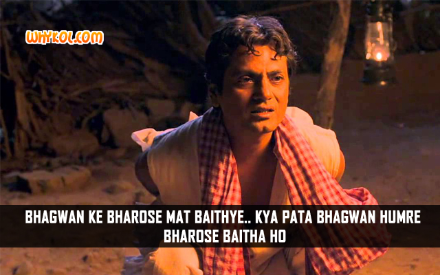 Nawazuddin Siddiqui Dialogue From Manjhi