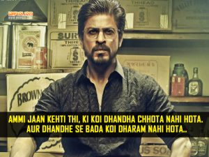 Shahrukh Khan Dialogues From The Movie Raees