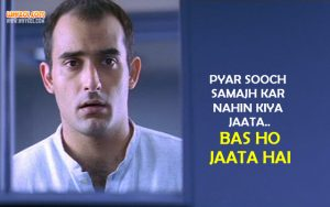Romantic Hindi Love Quote By Akshaye Khanna in Dil Chahta Hai
