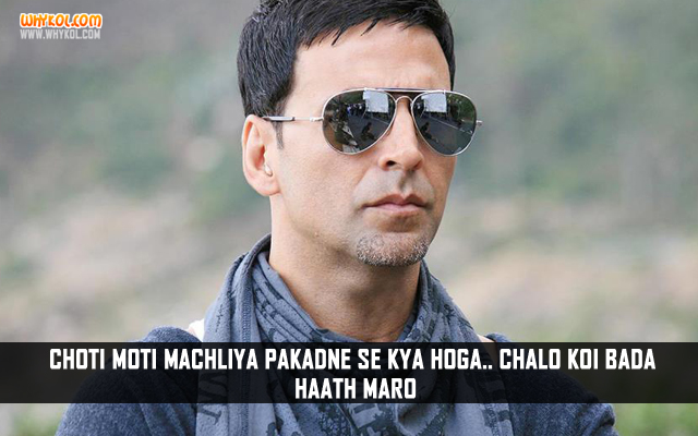 Akshay Kumar Dialogues From The Movie Blue