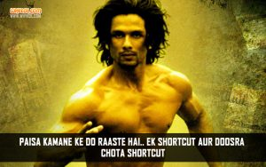 Shahid Kapoor Dialogues From The Movie Kaminey