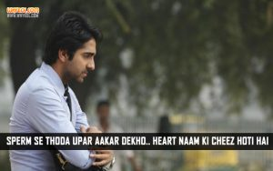 Ayushmann Khurrana Dialogues From Vicky Donor
