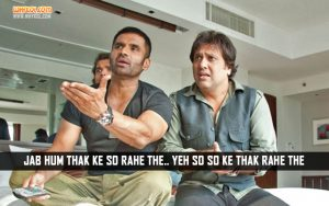 Suniel Shetty Dialogues From The Hindi Movie Loot