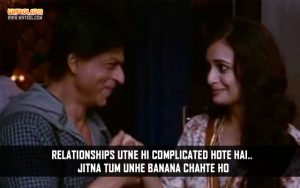 Shahrukh Khan Dialogues From The Movie Love Breakups Zindagi