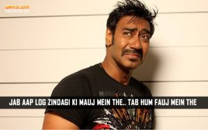 Ajay Devgan DialoguesFrom The Movie Rascals