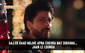 SRK Dialogues from the Hindi Film Dilwale