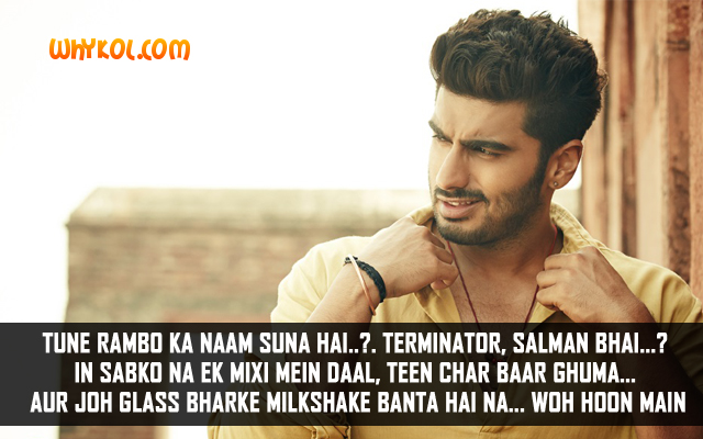 Arjun Kapoor Dialogues from the Bollywood movie Tevar