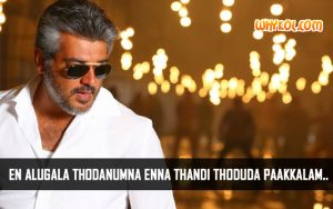 Thala Ajith Dialogues from the Tamil Movie Veeram
