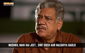 Inspirational Dialogues by Om Puri in Uvaa